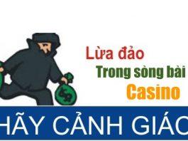 nha-cai-casino-co-lua-dao-nguoi-choi-dau-hieu-nhan-biet-nha-cai-lua-dao